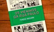 Clube do Livro - Os meninos da Rua Paulo