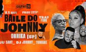 Baile do Johnny • Free lista* • Onnika