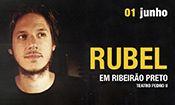 Rubel em Ribeirão Preto