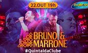 Bruno e Marrone no #QuintaldaClube