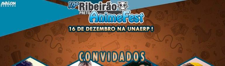 16/12 - 19º Ribeirão Preto Anime Fest