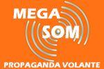 Mega Som Propaganda Volante